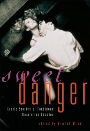 Sweet Danger: Erotic Stories