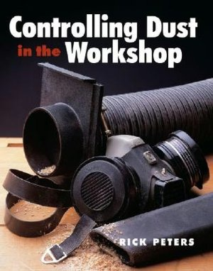 Controlling Dust In The Workshop cover