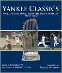 download Yankee Classics : World Series Magic from the Bronx Bombers, 1921 to Today book