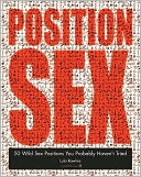 Position Sex: 50 Wild Sex Positions You Probably Haven't Tried