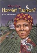 Who Was Harriet Tubman? (Turtleback School & Library Binding Edition)