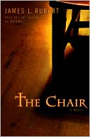 The Chair by James L. Rubart: Book Cover