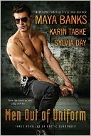 Men Out of Uniform by Maya Banks: Book Cover