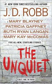 The Unquiet by J. D. Robb: Book Cover
