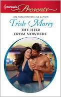 The Heir from Nowhere by Trish Morey: NOOK Book Cover