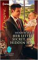 Her Little Secret, His Hidden Heir by Heidi Betts: NOOK Book Cover