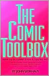 Downloads pdf books The Comic Toolbox: How to Be Funny Even If You're Not FB2 9781879505216