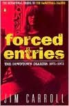 Forced Entries: The Downtown Diaries, 1971-1973