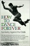 How to Dance Forever Surviving Against the Odds cover