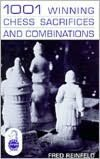 1001 Winning Chess Sacrifices and Combinations