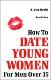 Best books to read download How to Date Young Women for Men Over 35 by R. Don Steele (English Edition)