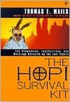 Ebooks to download The Hopi Survival Kit: The Prophecies, Instructions and Warnings Revealed by the Last Elders ePub by Thomas E. Mails 9780140195453