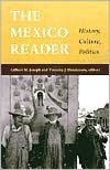 Read books online for free download full book The Mexico Reader: History, Culture, Politics 9780822330424 by Gilbert M. Joseph FB2 (English Edition)