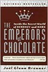 Android ebooks download free The Emperors of Chocolate: Inside the Secret World of Hershey and Mars ePub iBook MOBI by Joel Glenn Brenner