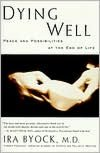 Dying Well Peace and Possibilities at the End of Life cover