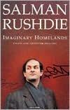 Imaginary Homelands: Essays and Criticism, 1981-1991