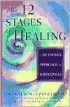 12 Stages of Healing: A Network Approach to Wholeness