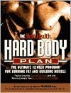Men's Health Hard Body Plan: The Ultimate 12-Week Program for Burning Fat and Building Muscle