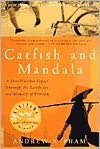 Free e books download pdf Catfish and Mandala: A Two-Wheeled Voyage Through the Landscape and Memory of Vietnam by Andrew X. Pham in English iBook RTF PDB