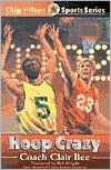 Hoop Crazy (Chip Hilton Sports Series #6)