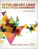 download Interlibrary Loan Practices Handbook, 3rd Ed. book