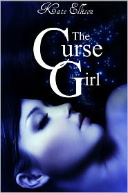 The Curse Girl by Kate Ellison