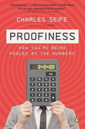 Download textbooks pdf format free Proofiness: How You're Being Fooled by the Numbers (English Edition)  9780143120070 by Charles Seife