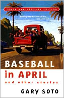 Baseball in April and Other Stories by Gary Soto: Book Cover