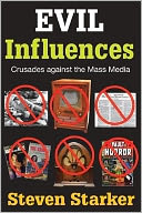 download Evil Influences : Crusades Against the Mass Media book