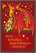 Birds, Butterflies, Bags and Dragons by Dandi Palmer: NOOK Book Cover