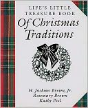 Life's Little Treasure Book of Christmas Traditions by H. Jackson Brown: NOOK Book Cover