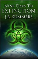 Nine Days To Extinction by J.B. Summers: NOOK Book Cover