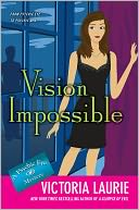 Vision Impossible (Psychic Eye Series #9) by Victoria Laurie: NOOK Book Cover