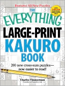 The Everything Large-Print Kakuro Book by Charles Timmerman: Book Cover
