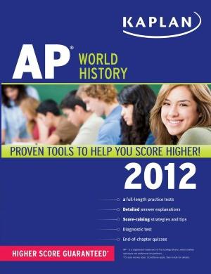 Kaplan AP World History 2012