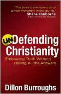 Undefending Christianity by Dillon Burroughs: NOOK Book Cover