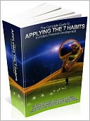 download The Complete Guide To Applying The 7 Habits In Holistic Personal Development book