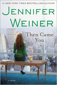 Then Came You by Jennifer Weiner Ebook for Nook