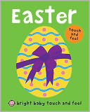 Bright Baby Touch and Feel Easter by Roger Priddy: Book Cover