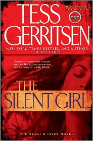 The Silent Girl (Rizzoli and Isles Series #9) by Tess Gerritsen: Book Cover