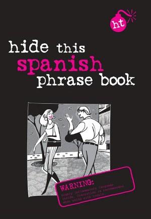 Berlitz Hide This Phrase Book: Spanish