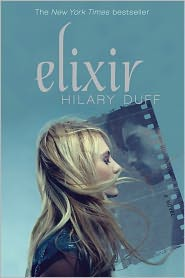 Elixir by Hilary Duff: Book Cover