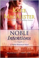 Noble Intentions (Nobles Series #1) by Katie MacAlister: NOOK Book Cover