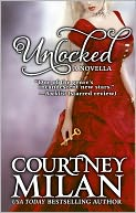 Unlocked by Courtney Milan: NOOK Book Cover