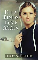 Ella Finds Love Again by Jerry S. Eicher: NOOK Book Cover