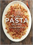 The Glorious Pasta of Italy by Domenica Marchetti: Book Cover