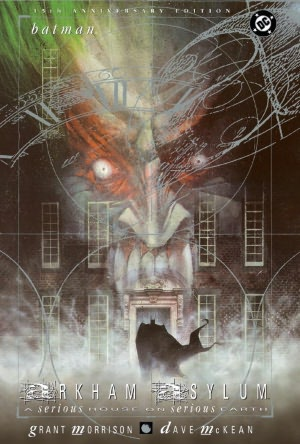 Batman: Arkham Asylum: A Serious House on Serious Earth: 15th Anniversary Edition