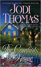 The Comforts of Home by Jodi Thomas: Book Cover