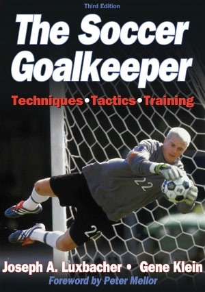 The Soccer Goalkeeper - 3rd Edition