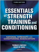 Essentials of Strength Training and Conditioning - 3rd Edition by NSCA -National Strength &amp; Conditioning Association: Item Cover